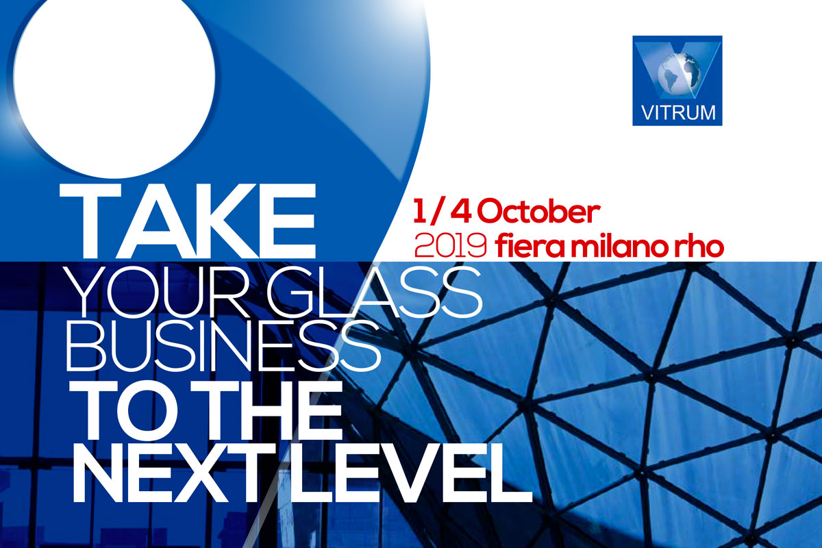 VITRUM - October 1/4, 2019 Fiera Milano Rho
